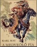 Karl May: A medveölő fia – Regény