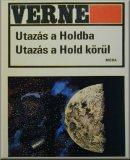 Verne, Jules - Utazás a Holdba ; Utazás a Hold körül