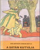 Arthur Conan Doyle: A sátán kutyája – Regény
