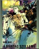 Karl May: A sivatag szelleme – Regény