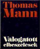Mann, Thomas - Válogatott elbeszélések
