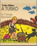 Cseke Gábor: A tuskó – Gyermekregény