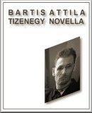 Bartis Attila: Tizenegy novella