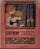 Grimm, Jacob - Grimm, Wilhelm - Grimm testvérek összegyűjtött meséi