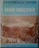 Maderspach Viktor: Havasi vadászataim – Fényképfelvételekkel
