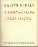 Babits Mihály: A gólyakalifa - Elza pilóta