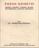 Jankovich Marcell: Észak szigetei