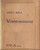 Zsolt Béla: Zsolt Béla verseskönyve