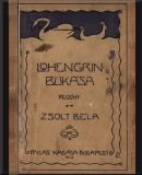 Zsolt Béla: Lohengrin bukása