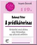 Bakonyi Péter: A prédikátorinas