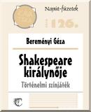 Bereményi Géza: Shakespeare királynője