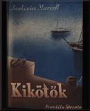 Jankovich Marcell: Kikötők