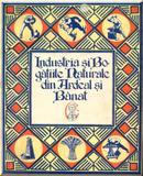 Industria şi bogăţiile naturale din Ardeal şi Banat