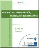 Pszichiátriai gondozásról, pszichiáter rezidenseknek