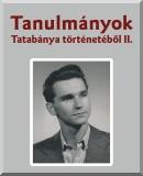 Tanulmányok Tatabánya történetéből 2.