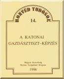 Hautzinger Gyula: A katonai gazdásztiszt-képzés