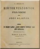 Nagy Lajos: A Jászkun birtokviszonyok fejlődése és jogi alapja