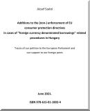 Szabó József: Additions to the (non-) enforcement of EU consumer protection directives in cases of foreign currency denominated borrowings related procedures in Hungary  című e-könyv ingyenes letöltése vagy megtekintése
