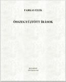Farkas Elek: Összegyűjtött írások  című e-könyv ingyenes letöltése vagy megtekintése