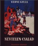 Verne, Jules: Névtelen család  című e-könyv ingyenes letöltése vagy megtekintése