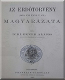 Klekner Alajos: Az erdőtörvény (1879. évi XXXI. t. cz.) magyarázata