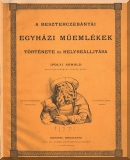 Ipolyi Arnold: A beszterczebányai egyházi műemlékek története és helyreállitása