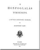 Borovszky Samu: A honfoglalás története