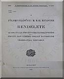 A földmivelésügyi m. kir. minister rendelete az 1898. évi XIX. törvényczikk életbeléptetése és a törvény első czímében foglalt határozatok végrehajtása tárgyában