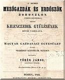Török János: A német mezőgazdák és erdőszök Boroszlón (Porosz-Sziléziában) tartott kilenczedik gyülésének rövid vázolata