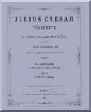 Napóleon (Franciaország: császár), I. (1769-1821): Julius Caesar története