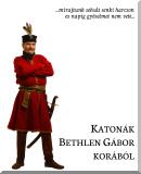Katonák Bethlen Gábor korából