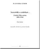Platschek Sándor: Szerettük a zsidókat...