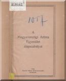 A Magyarországi Artista Egyesület alapszabályai [1923]