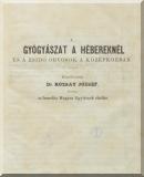 Rózsay József: A gyógyászat a hébereknél és a zsidó orvosok a középkorban