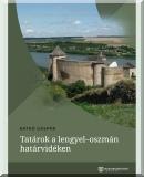 Katkó Gáspár: Tatárok a lengyel-oszmán határvidéken