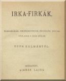 Tóth Kálmán: Irka-firkák